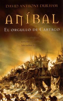 Aníbal ¿el orgullo o la perdición Cartago? parte 1